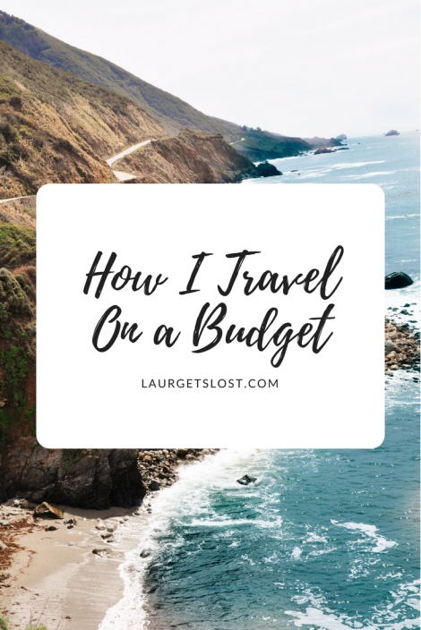 How I TravelOn a Budget