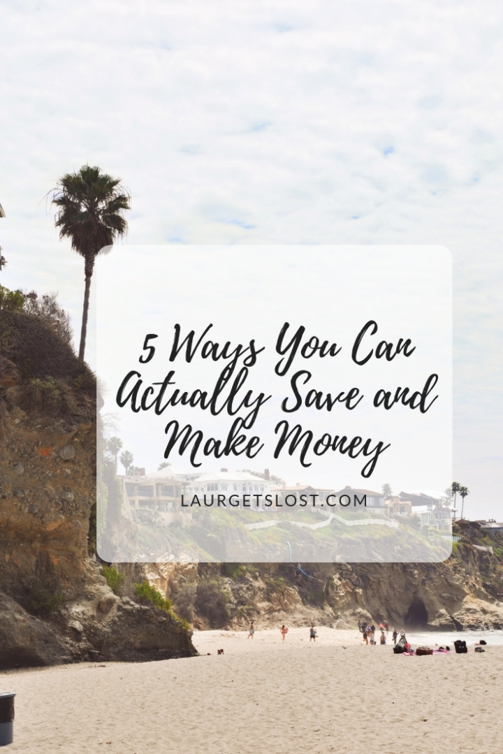5 Ways You Can Actually Save and Make Money