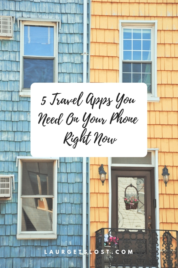 5 Travel Apps You Need On YourPhone