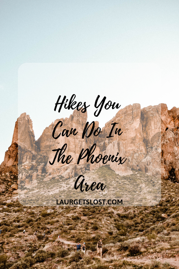 Hikes You Can Do In the Phoenix Area