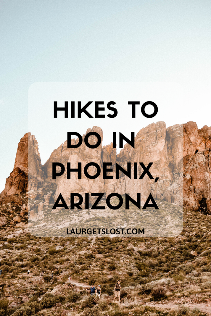 Hikes to Do in Phoenix, Arizona